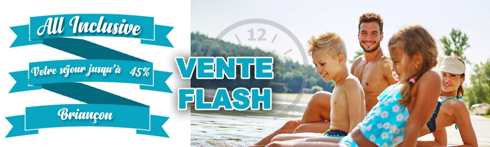 Vente Flash All inclusive été à Briançon -45%