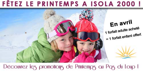 promotion Promotion d'Avril à Isola 2000 !